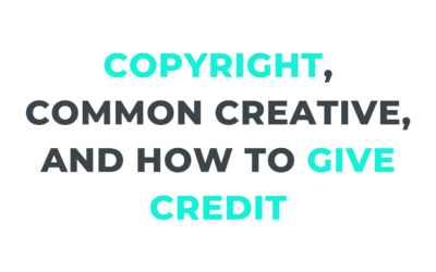 Copyright, Common Creative license and how to give credit